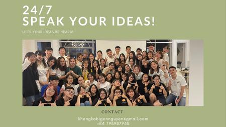 SPEAK YOUR IDEAS 24/7