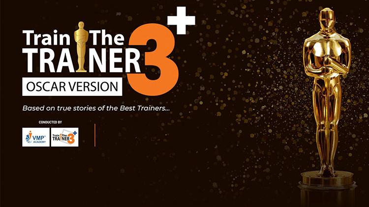 TRAIN THE TRAINER 3+   Đào tạo giảng viên nội bộ chuẩn 3+